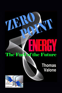 Zero Point Energy: Fuel of the Future